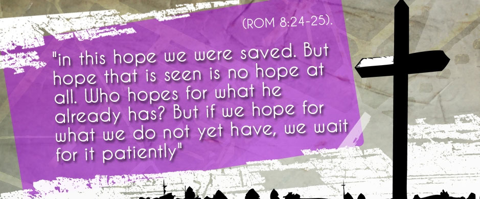 Romans 8: 24-25